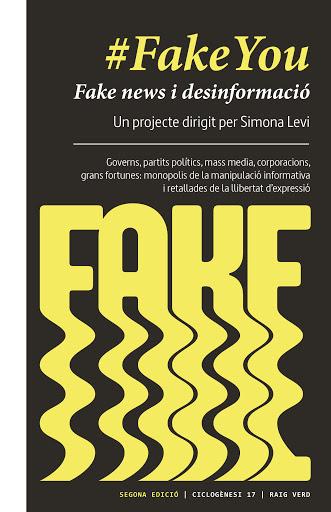 #FakeYou. Fake news i desinformació. Simona Levi